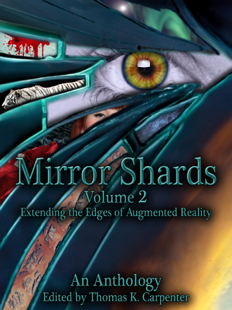 Mirror Shards, Vol. Two